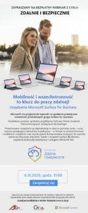 Mobilność i wszechstronność to klucz do pracy zdalnej! Urządzenia Microsoft Surface for Business