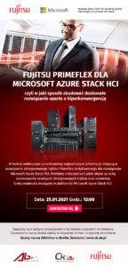 Fujitsu Primeflex dla Microsoft Azure Stack HCI, czyli w jaki sposób zbudować doskonałe rozwiązanie oparte o hiperkonwergencję